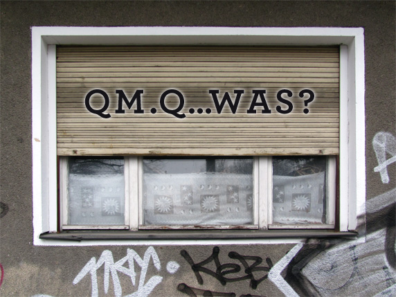 QM. Q...was?
